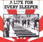 Clarke, Hugh V. / A Life For Every Sleeper: A Pictorial Record of the Burma-Thailand Railway