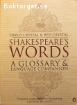 Crystal, David & Crystal, Ben / Shakespeare's Words – A Glossary & Language Companion