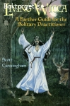 Cunningham, Scott / Living Wicca: A Further Guide for the Solitary Practitioner