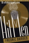 Dannen, Fredric / Hit Men - Power Brokers and Fast Money Inside the Music Business