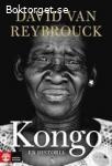 David van Reybrouck - Kongo. En historia