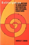 Davis, Harold T. / Introduction to Nonlinear Differential and Integral Equations