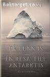 Diski, Jenny / På tunn is – En resa till Antarktis
