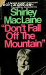 Don´t fall off the mountain