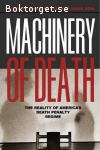 Dow, David R. & Dow, Mark (ed.) / Machinery of Death: The Reality of Americas Death Penalty Regime