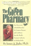 Duke, James A. / The Green Pharmacy