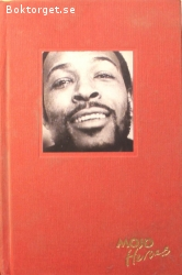 Edmonds, Ben / What's Going On? - Marvin Gaye and the Last Days of the Motown Sound