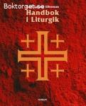 Ellverson, Karl-Gunnar / Handbok i liturgik