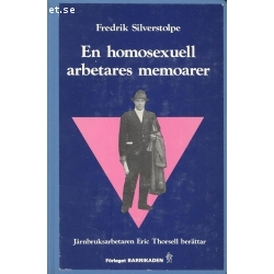 En homosexuell arbetares memoarer