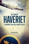 Eneroth, Ulf / Haveriet: Flygvapnet och kalla kriget