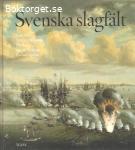 Ericson, Lars, Hårdstedt, Martin, Iko, Per, Sjöblom, Ingvar, Åselius, Gunnar /  Svenska slagfält