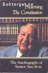 Ervin, Sam / Preserving the Constitution: The Autobiography of Senator Sam Ervin