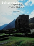 Exploring Celtic Britain