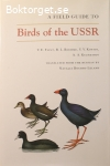 Flint, V. E. m.fl. / A Field Guide to Birds of the USSR: Including Eastern Europe and Central Asia