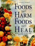 Foods that harm-Foods that heal