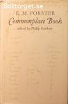 Forster, E. M. / Commonplace Book