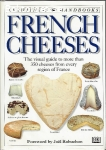 French cheeses-A guide to 350 cheeses from every region in France