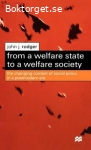 From a welfare state to a welfare society From a welfare state to a welfare society