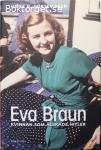 Görtemaker, Heike B. / Eva Braun: Kvinnan som älskade Hitler