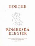 Goethe, Johann Wolfgang von / Romerska elegier
