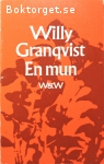 Granqvist, Willy / En mun