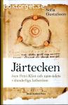 Gustafsson, Sofia / Järtecken: Joen Petri Klint och 1500-talets vidunderliga lutherdom