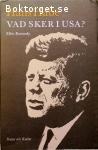 Habe, Hans / Vad sker i USA? – Efter Kennedy