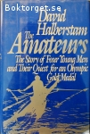 Halberstam, David / The Amateurs