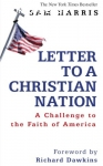 Harris, Sam / Letter to a Christian Nation: A Challenge to Faith