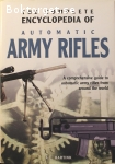 Hartink, A. E. / The Complete Encyclopedia of Automatic Army Rifles
