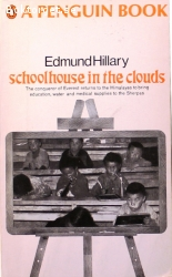 Hillary, Edmund / Schoolhouse in the Clouds
