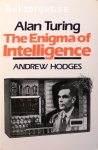 Hodges, Andrew / Alan Turing - The Enigma of Intelligence