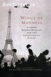 Hoffman, Paul / Wings of Madness - Alberto Santos-Dumont and the Invention of Flight