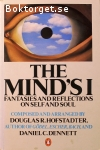Hofstadter, Douglas R. & Dennett, Daniel C. / The Mind's I - Fantasies and Reflections on Self and Soul