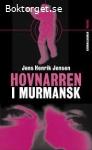 Hovnarren i Murmansk-Jensen