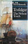 Howarth, David / Trafalgar: The Nelson Touch