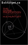 Huntley, H. E. / The Divine Proportion - A Study in Mathematical Beauty