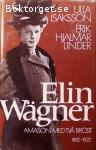 Isaksson, Ulla & Linder, Erik Hjalmar / Elin Wägner: Amason med två bröst 1882-1922