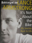 It´s Not About the Bike-My Journey Back to Life