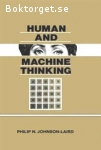 Johnson-Laird, Philip N. / Human and Machine Thinking