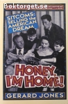Jones, Gerard / Honey I'm Home: Sitcoms Selling the American Dream