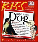 K.I.S.S - Guide to living with a dog