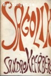 Key-Åberg, Sandro / Sagolik - Tre kortromaner