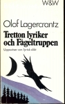 Lagercrantz, Olof / Tretton lyriker och Fågeltruppen