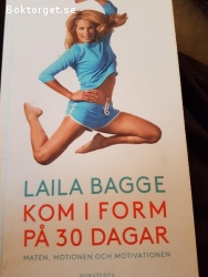 Laila bagge, kom i form på 30 dagar