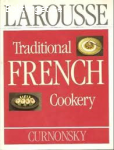 Larousse-Traditional French Cookery