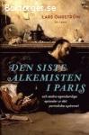 Lars Öhrström - Den siste alkemisten i Paris