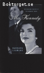 Leaming, Barbara / Mrs. Kennedy: The Missing History of the Kennedy Years