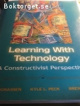 Learning with technology, A constructivist perspective