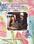 Lena och Göstas soppbok med doft av provence